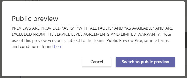Teams issues a warning before switching to public preview