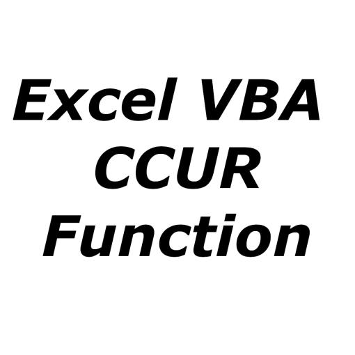 Excel VBA CCUR function