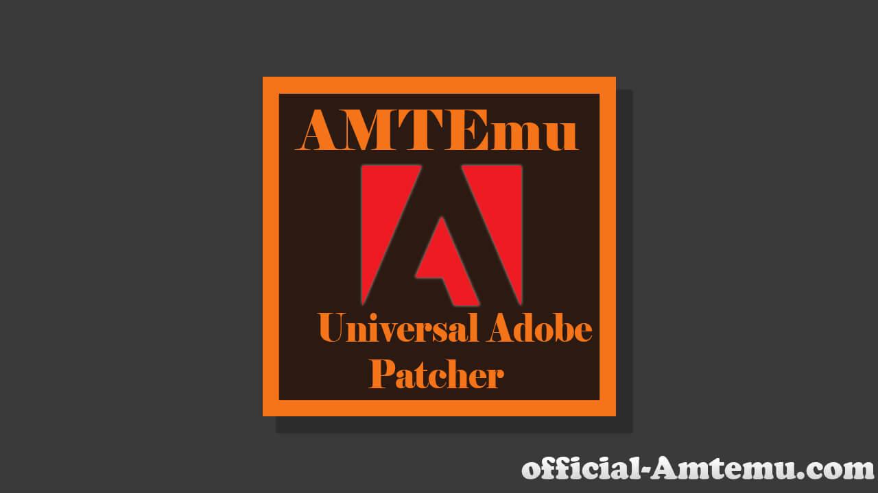 AMTEmu Download | Universal Adobe Patcher - AMT Emulator [2019]