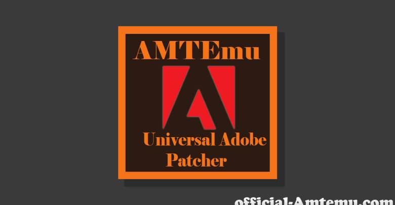 AMTEmu-Universal-Adobe-Patcher -AMT-Emulator-2019