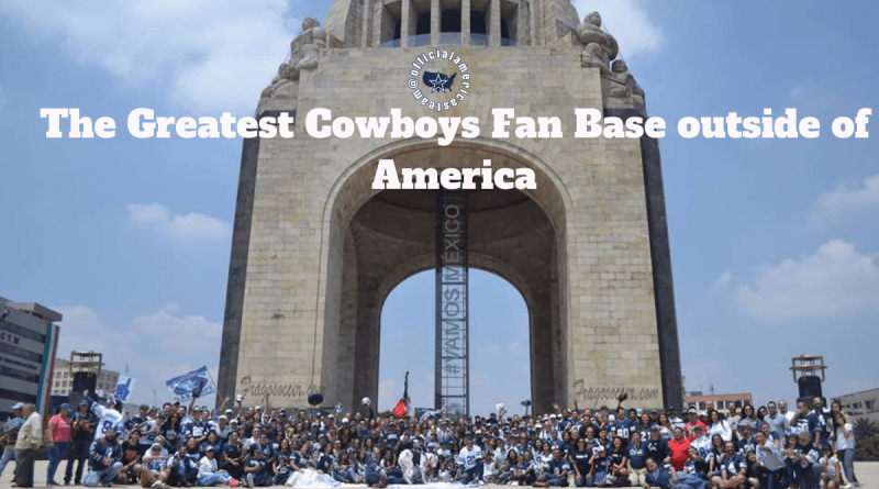 Mexico, OAT, Dallas Cowboys, Fan Base