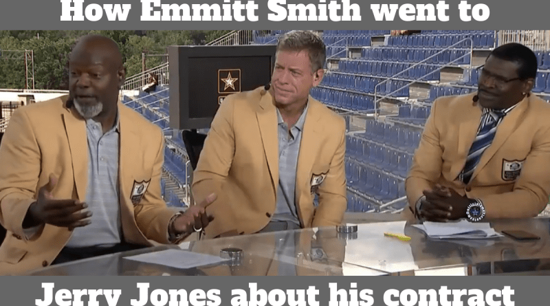 Emmitt Smith, HOF, Jerry Jones, King Of Leverage