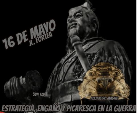 '16 de mayo … y entonces sucedió que …', por José Luis Fortea