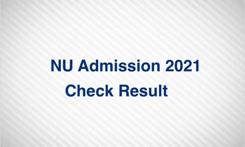 NU Admission 2021 Result Check http://nu.ac.bd/admissions