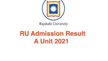 RU A Unit Result 2021 https://admission.ru.ac.bd/ Result 2021