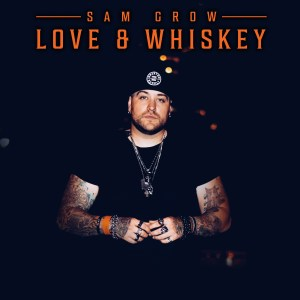 Love and Whiskey Album Cover