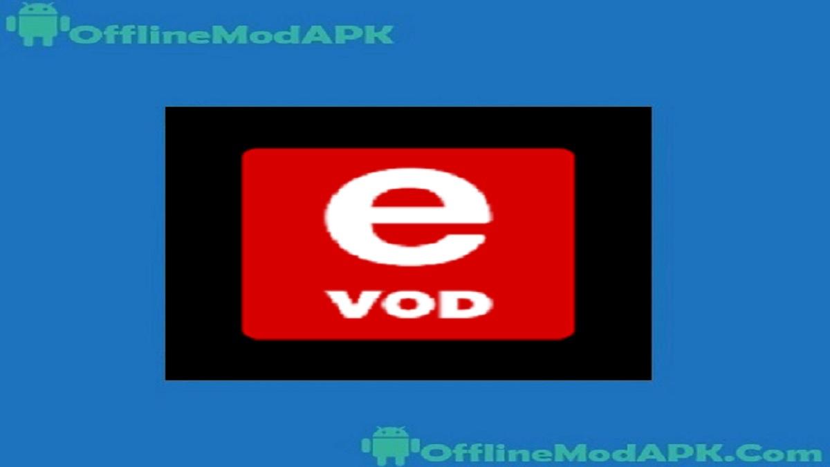 eVOD Apk