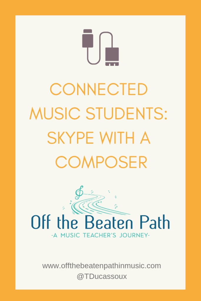 Connected Music Students: Skype With a Composer