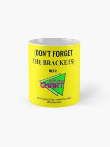 """(Don't forget the brackets)"" mug"