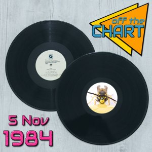 Off The Chart: 5 November 1984