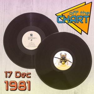 Off The Chart: 17 December 1981