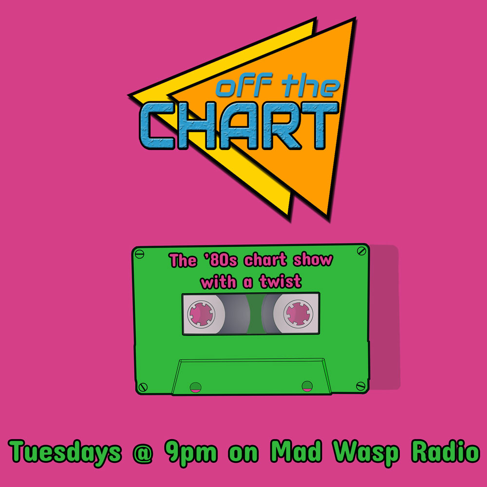 Off The Chart: Tuesdays @ 9pm on Mad Wasp Radio