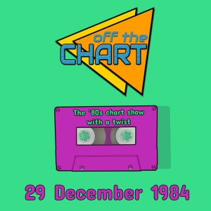 Off The Chart: 29 December 1984