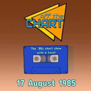 Off The Chart: 17 August 1985