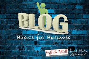 Blog Basics for Business