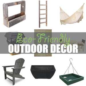 Eco-Friendly Outdoor Decor