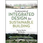 If you're interested in green building materials like eco-friendly drywall alternative magnesium oxide board, consider checking out Marian Keeler's Fundamentals of Integrated Design for Sustainable Building.