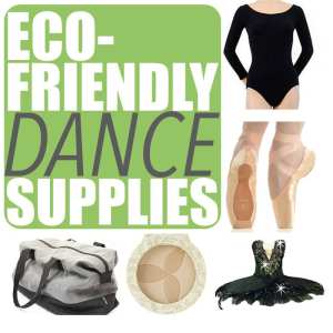 Eco-Friendly Dance Supplies