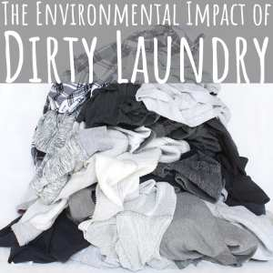The Environmental Impact of Dirty Laundry