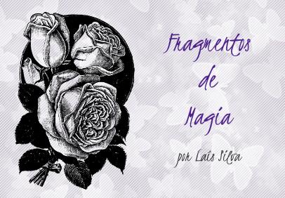 fragmentos de magia - lais silva