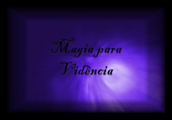 magia para vidência