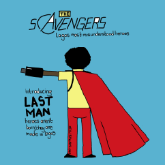The Scavengers: Lagos Most Misunderstood Heroes #1
