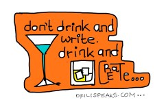 Don't drink and write…drink and create.