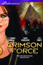 Crimson Force / Битката на планетите (2005)