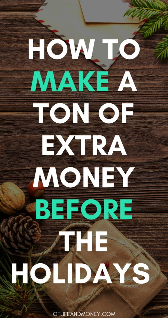 Quick and easy ways to make money before the holidays! Great ideas #christmas #money