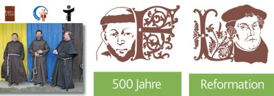 """""""1517-2017"""" - First Chapter of Mats of the Friars Minor in Germany"""
