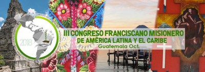 """""""3rd Franciscan Missionary Congress of Latin America and the Caribbean"""" webpage now online"""