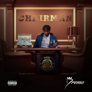 "MUSIC : Dremo – ""Chairman"" 1"