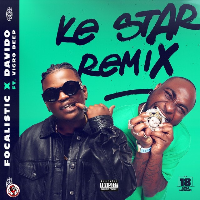 Focalistic Ke Star Remix ft. Davido MP3 Download