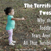 The Terrific Twos: Why the Toddler Years Aren't All That Terrible