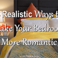 8 Realistic Ways to Make Your Bedroom More Romantic