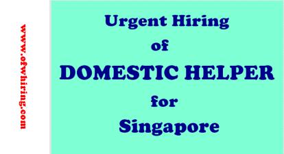 Urgent-Hiring-of-Domestic-Helper-for-Singapore