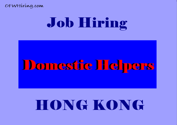 DH Job Opening for Hong Kong?fit=619%2C439&ssl=1&resize=350%2C200 domestic helper job hiring for malaysia ofw hiring wiring harness jobs in abroad at mifinder.co