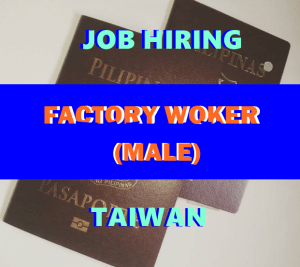 Factory-Worker-MALE-Job-Hiring-for-Taiwan
