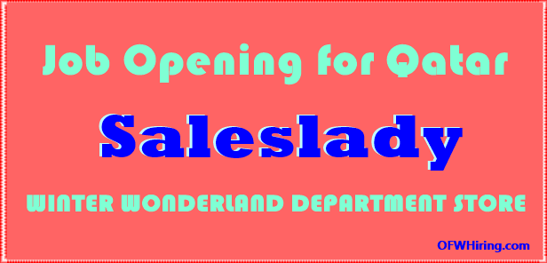 Saleslady Job Opening for Qatar – OFW HIRING