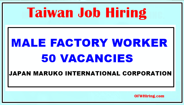 Male-Taiwan-Factory-Worker-Job-Hiring-2019.