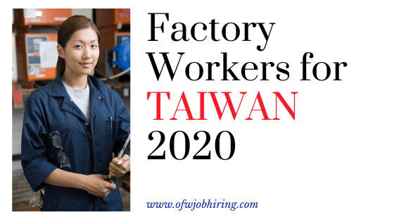Work in Taiwan This 2020 as a Factory Worker
