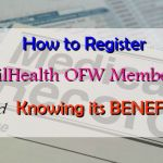 How to Register for PhilHealth OFW Membership and Knowing its Benefits