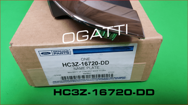 Brand New OEM NAME PLATE HC3Z-16720-DD  16720 