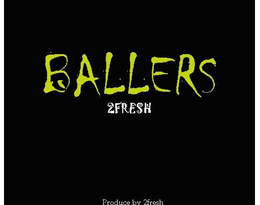 2fresh - Ballers