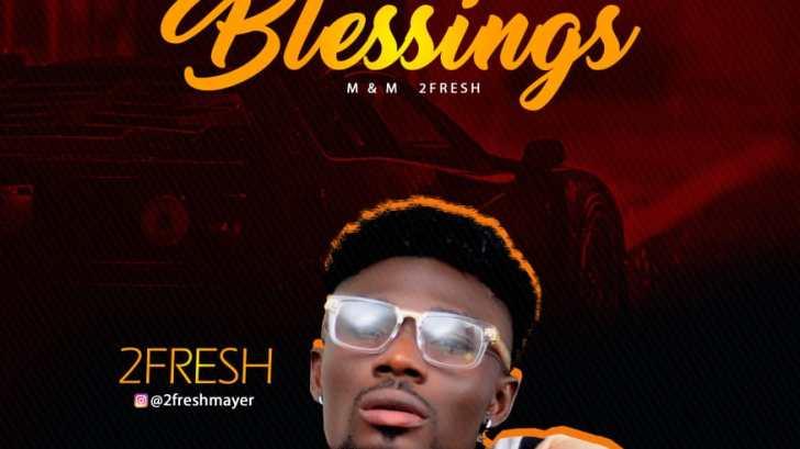 2fresh - Blessings