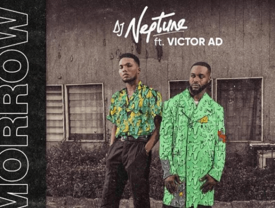 Download Music: Dj Neptune ft Victor Ad – Tomorrow