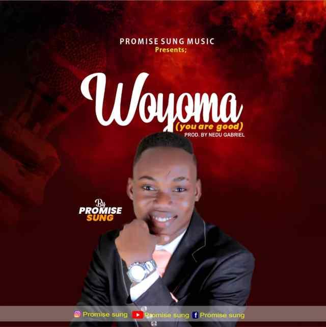 Promise Sung - Woyoma