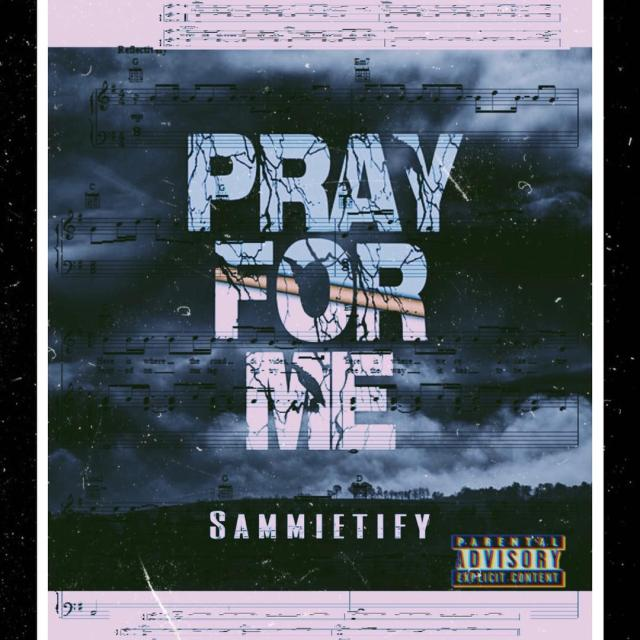 Sammietify - Pray For Me