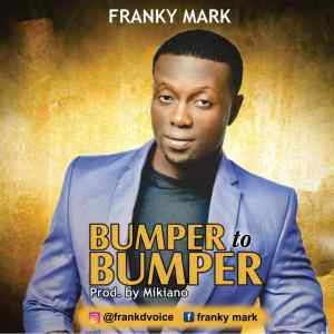 Franky Mark - Bumper to Bumper