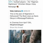 dwayne johnson reveals why he used a nigerian name okoye in his new movie rampage 1